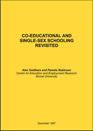 Co-educational and Single-Sex Schooling Revisited Report