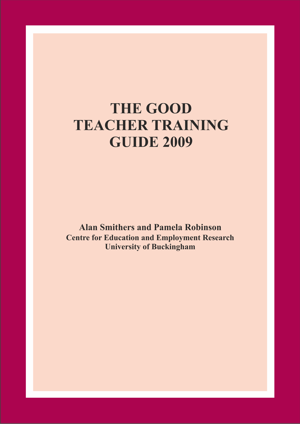 The Good Teacher Training Guide 2009 Report