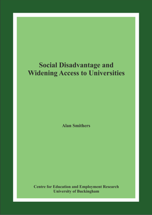 Social Disadvantage and Widening Access to Universities Report