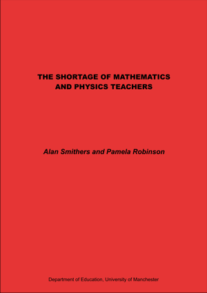 The Shortage of Mathematics and Physics Teachers Report