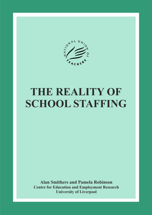 The Reality of School Staffing Report
