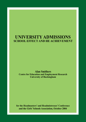 University Admissions: School Effect and HE Achievement Report